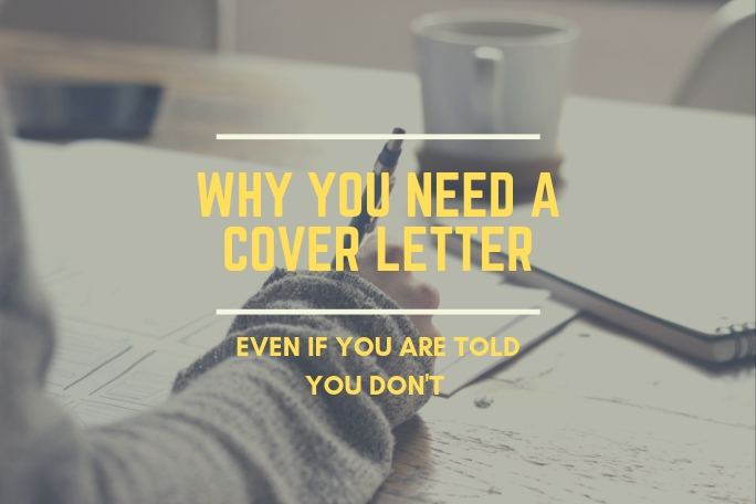13 Feb Why You Need A Cover Letter Even If Are Told Dont