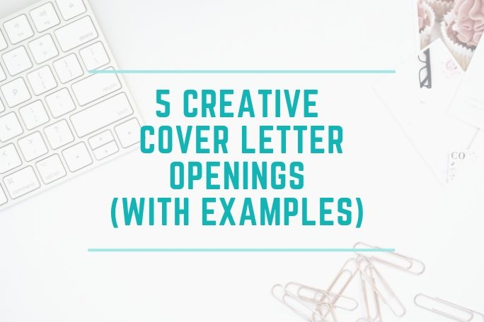 5 Creative Cover Letter Openings (& examples) • Christy Noel